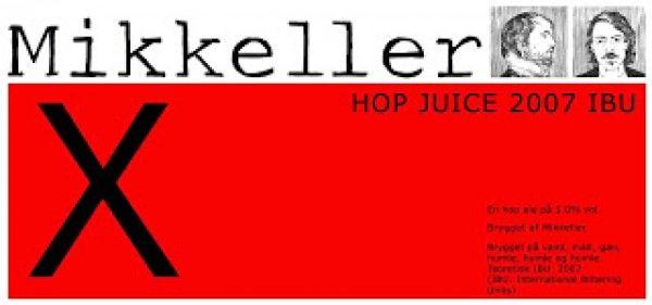 Mikkeller — X Hop Juice 2007 IBU