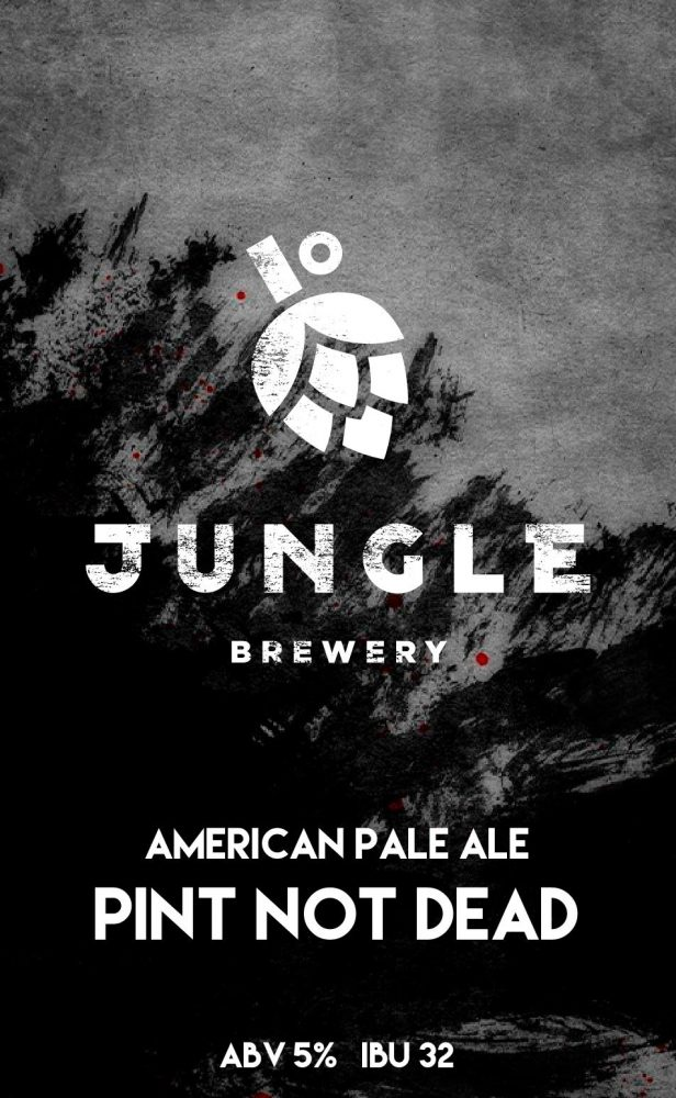 Jungle Brewery Pint Not Dead