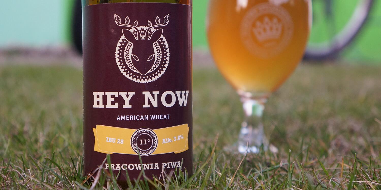 Pracownia Piwa — Hey Now